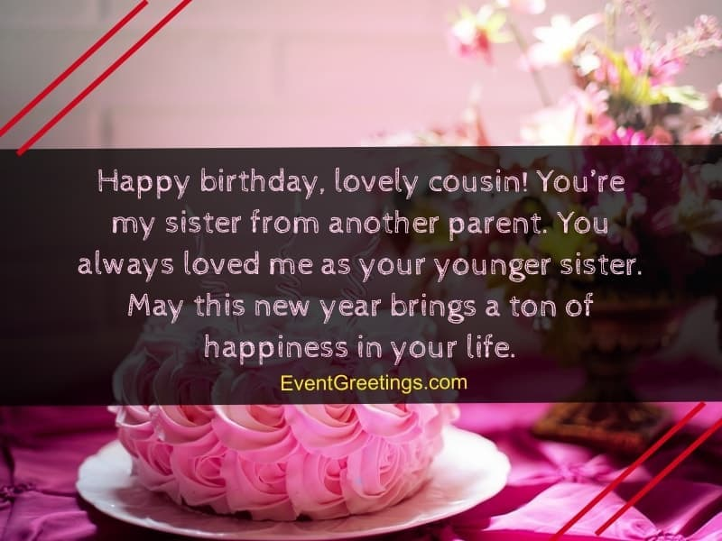 65 Fabulous Birthday Wishes For Cousin To Rigid The Bond