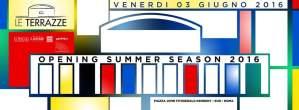 Le Terrazze Roma inaugurazione venerdì 3 Giugno 2016