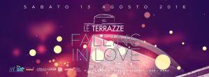 Discoteca Le Terrazze Roma sabato 13 Agosto 2016 FALL IN LOVE