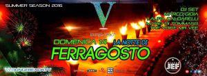 V Lounge Ferragosto Domenica 14 Cena + Discoteca