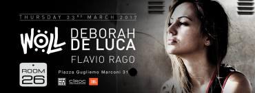Deborah De Luca Room 26 giovedì 23 marzo 2017 discoteche Roma