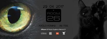 Room 26 sabato 29 aprile 2017 serata house a Roma