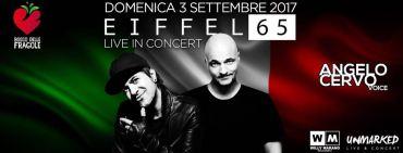 Eifell 65 Bosco delle Fragole Live domenica 3 settembre 2017