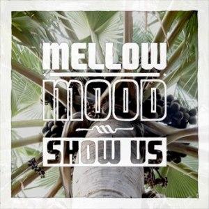 mellow-mood-show-us