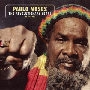 pablo-moses-the-revolutionary-years-1975-1983