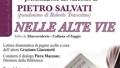 """Photo of Varallo Sesia: """"Nelle Alte Vie"""" il racconto di Pietro Salvati 13 aprile 2019"""