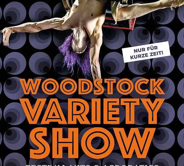 Woodstock VARIETY Show, Berlin,#EventNews,#EventNewsBerlin,Show