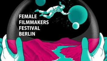 Berlin,Female Filmmakers Festival,EventNewsBerlin,VisitBerlin