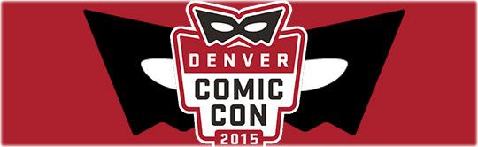 Denver Comic Con 2016 @ Colorado Convention Center