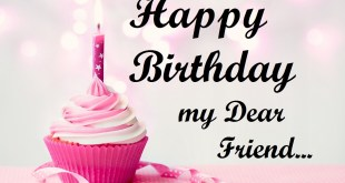 happy birthday my dear friend 2017