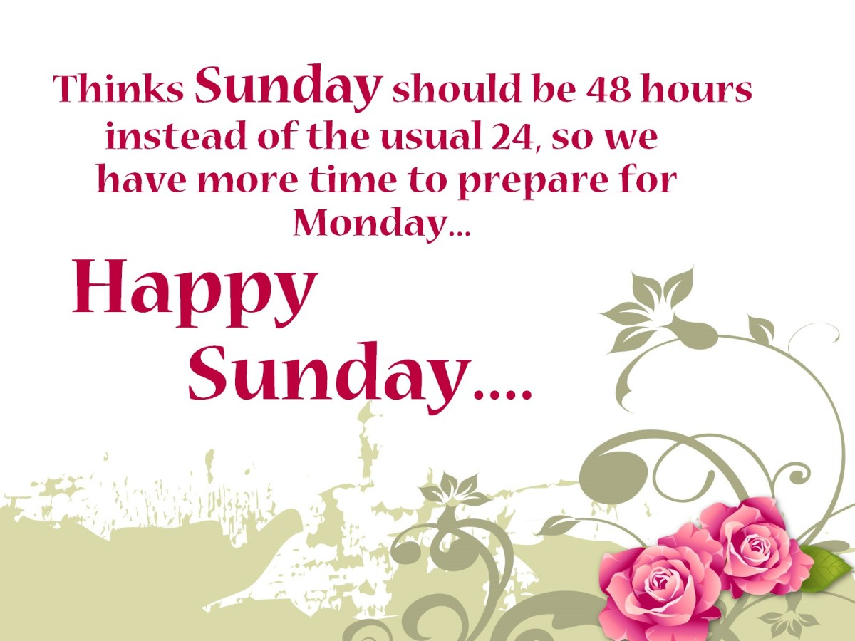 Happy Sunday Quotes Images Pictures Sunday Wishes Messages