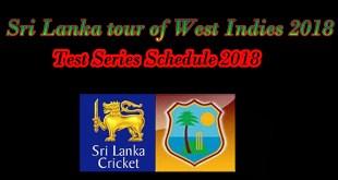 sri lanka tour west indies 2018 schedule
