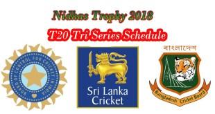 Nidahas trophy 2018 schedule
