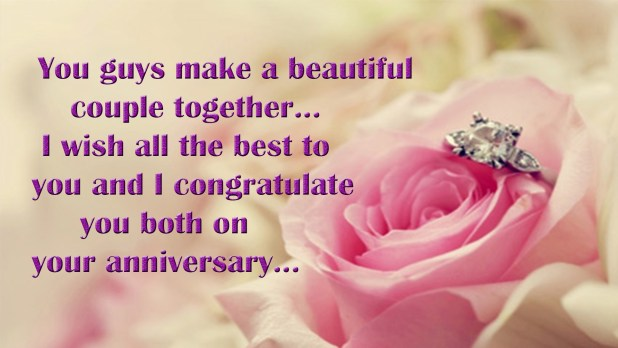 wedding anniversary greetings image you guys make a beautiful couple together i wish all the best to