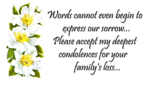 Condolences You Our Your Family Sympathy And And Deepest