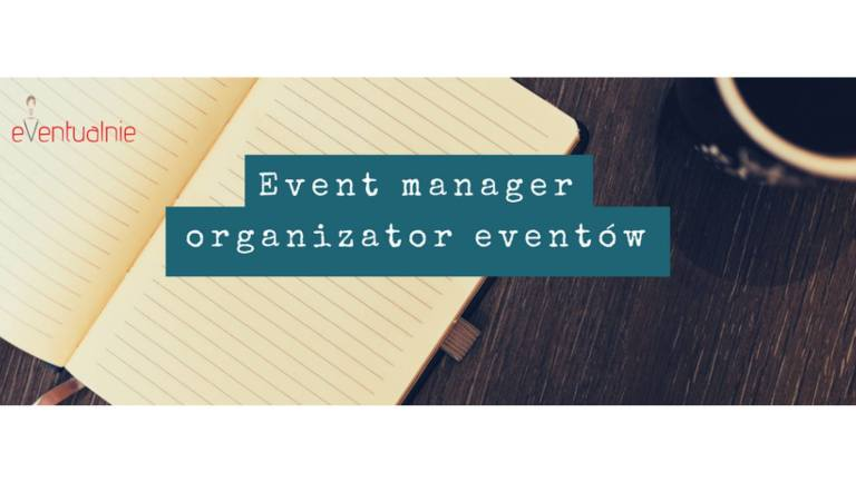 event manager, organizator eventów