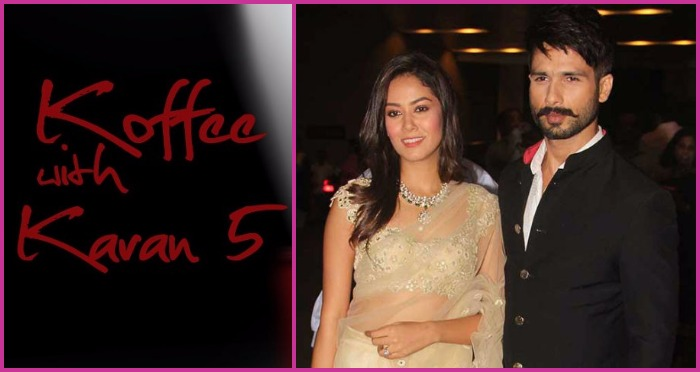 Koffee With Karan Season 5: Mira Rajput's First Television Debut With Shahid Kapoor!