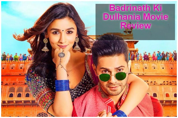 Badrinath Ki Dulhania Movie Review: A Cliché Woven In A Glittery Romance