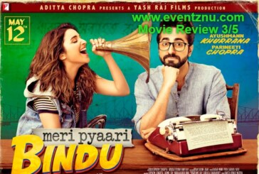 'Meri Pyaari Bindu' Movie Review:  Sweet, Sour, And Everything To Tickle To Your Taste