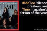 #MeToo Movement Becomes Time Magazine's Person Of The Year