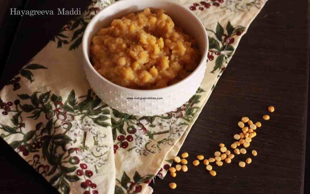 Hayagreeva maddi/ traditional sweet of chana dal