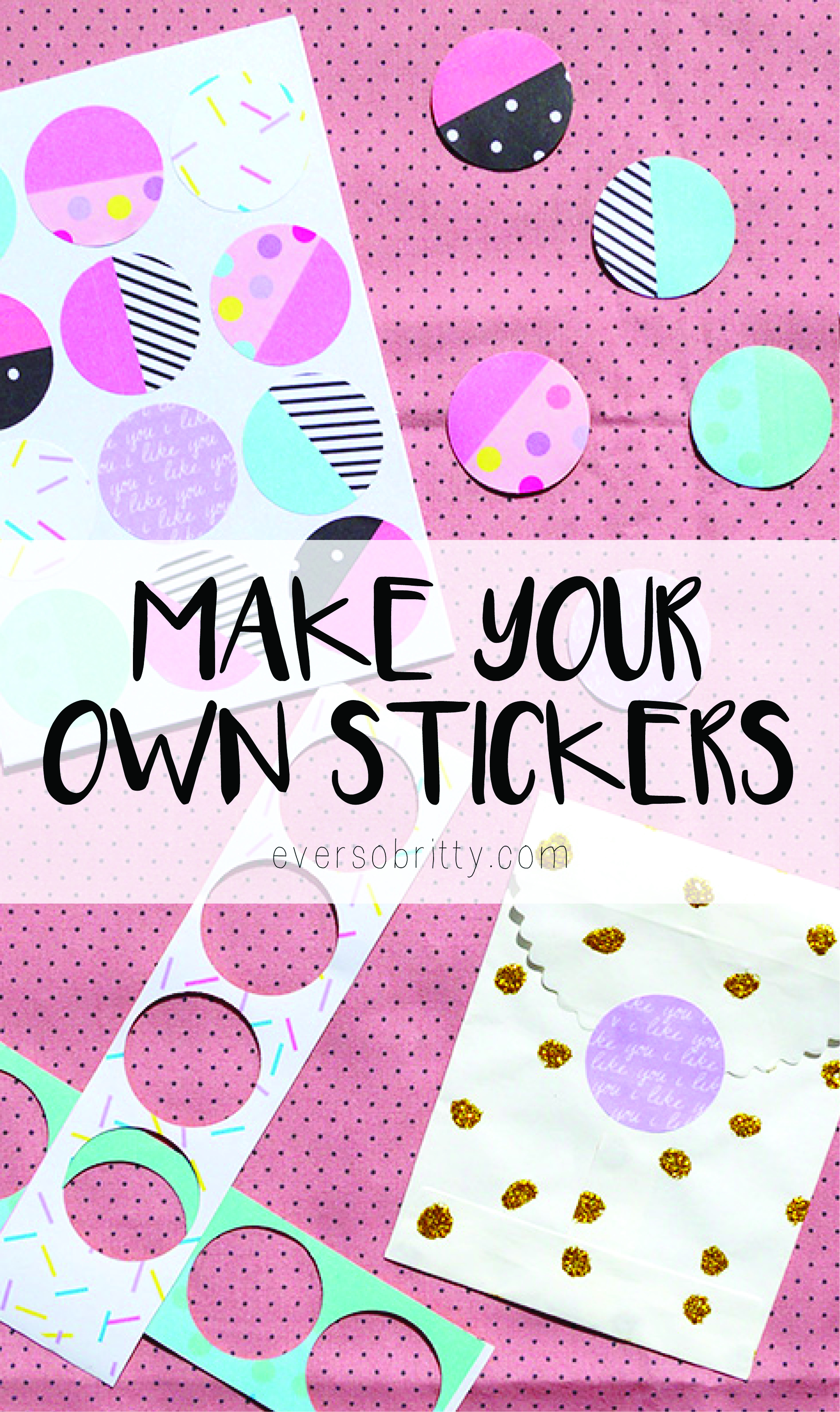 Make Your Own Stickers Free Printable Ever So Britty - Make your own stickers