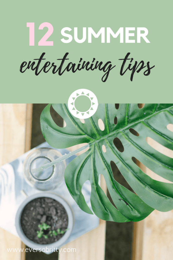 Summer Entertaining Tips - for BBQs, parties and get togethers