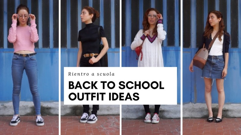 BACK TO SCHOOL 2017 4 idee outfit