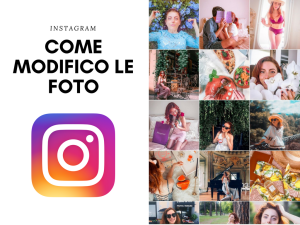 Come modifico le foto per Instagram