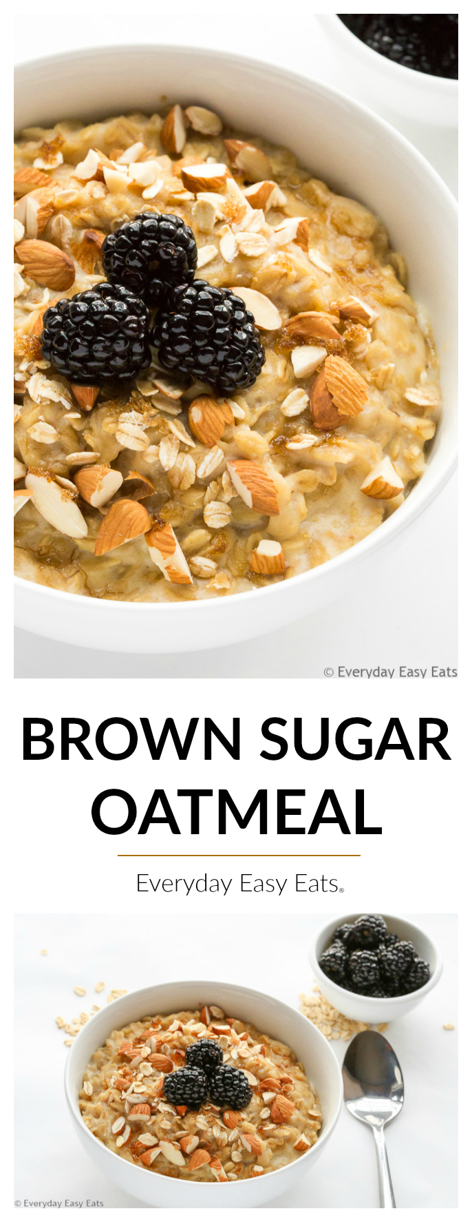 This Brown Sugar Oatmeal recipe makes the best, creamiest oatmeal ever. A nourishing, satisfying breakfast that requires only 5 ingredients and 15 minutes to make!   EverydayEasyEats.com