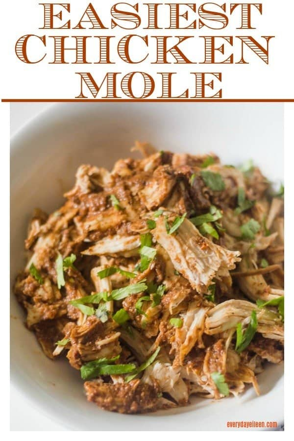 Chicken Mole pinterest collage with shredded chicken topped with chopped cilantro