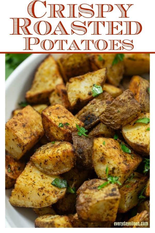 pinterest image of delicious crispy roasted potatoes with seasoning,