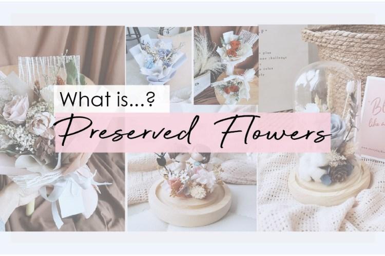 Preserve flower