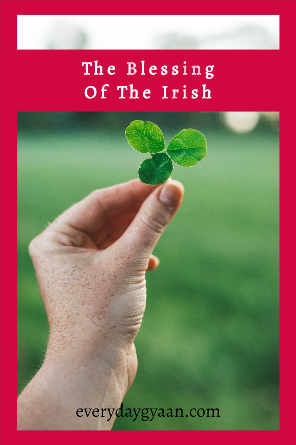The Blessing Of The Irish