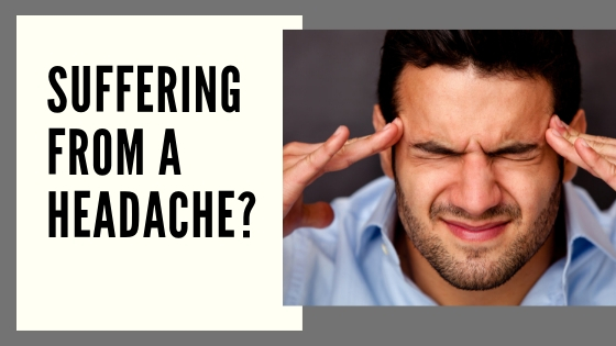 Suffering From a Headache?