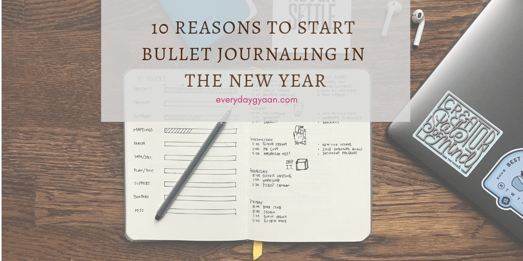 10 Reasons to start bullet journaling in the new year