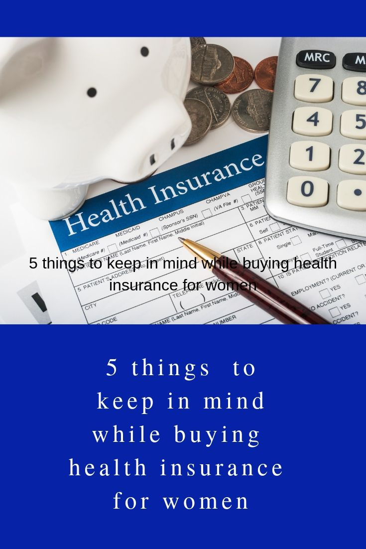 5 Things To Keep In Mind While Buying Health Insurance For Women