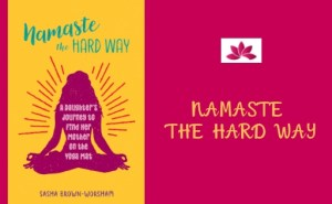 namaste the hard way