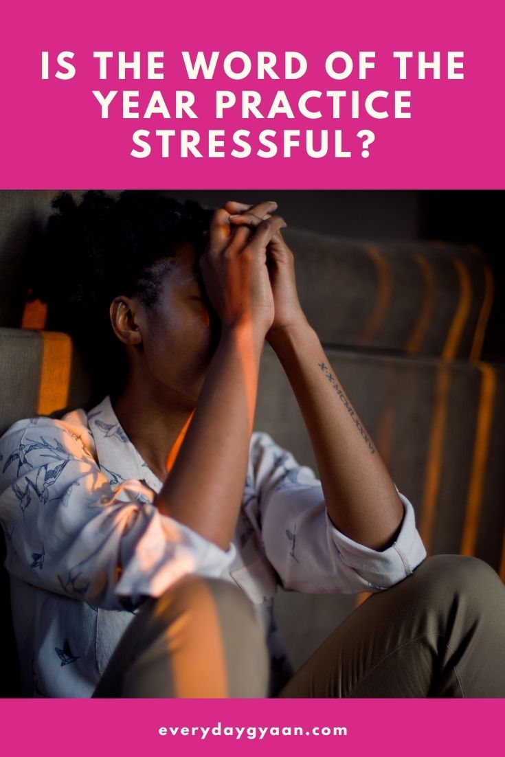 Is The Word Of The Year Practice Stressful?