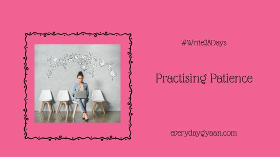 Practising Patience