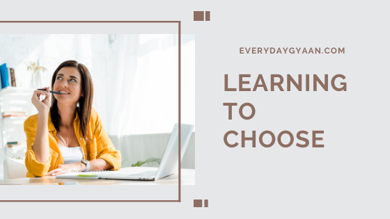learning to choose