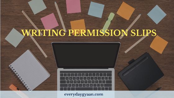writing permission slips