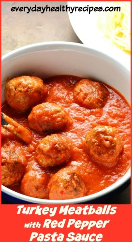 Best Healthy Turkey Meatballs with Red Pepper Pasta Sauce