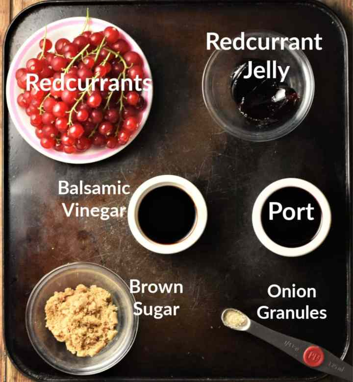 Redcurrant sauce ingredients in individual dishes.