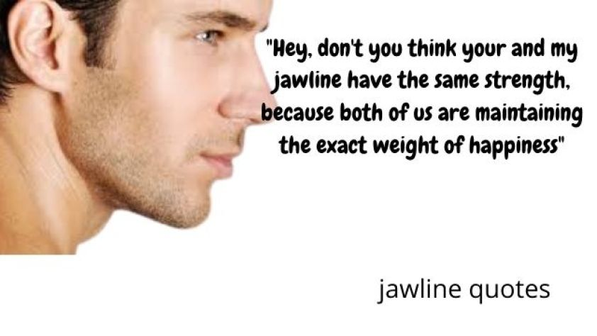 quotes on Jawline, jawline quotes