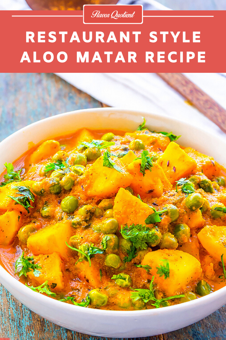 Restaurant Style Aloo Matar Everyday Indian Recipes