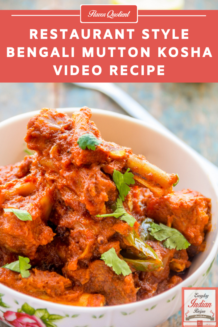 Bengali Mutton Kosha Restaurant Style | Everyday Indian Recipes | A classic mutton recipe from my home cuisine – the restaurant style Bengali mutton kosha is a permanent menu in any Bengali restaurant and a celebratory dish in any Bengali household!