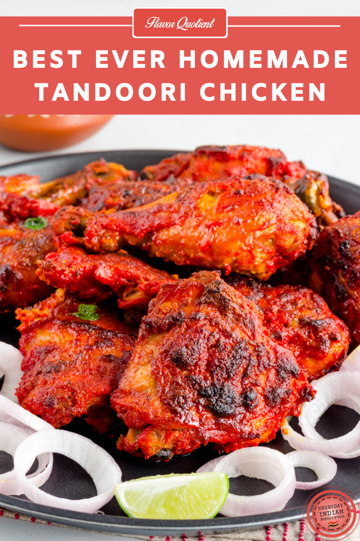 Best Ever Homemade Tandoori Chicken | Everyday Indian Recipes | In love with smoky tandoori chicken? Then you have come to the right place where you and I will create the best ever tandoori chicken and that too within the comfort of our home!