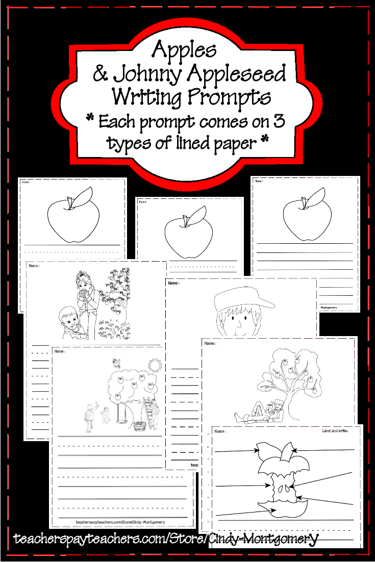 Apples and Johnny Appleseed Writing Prompts l 6 prompts, each on 3 styles of writing paper
