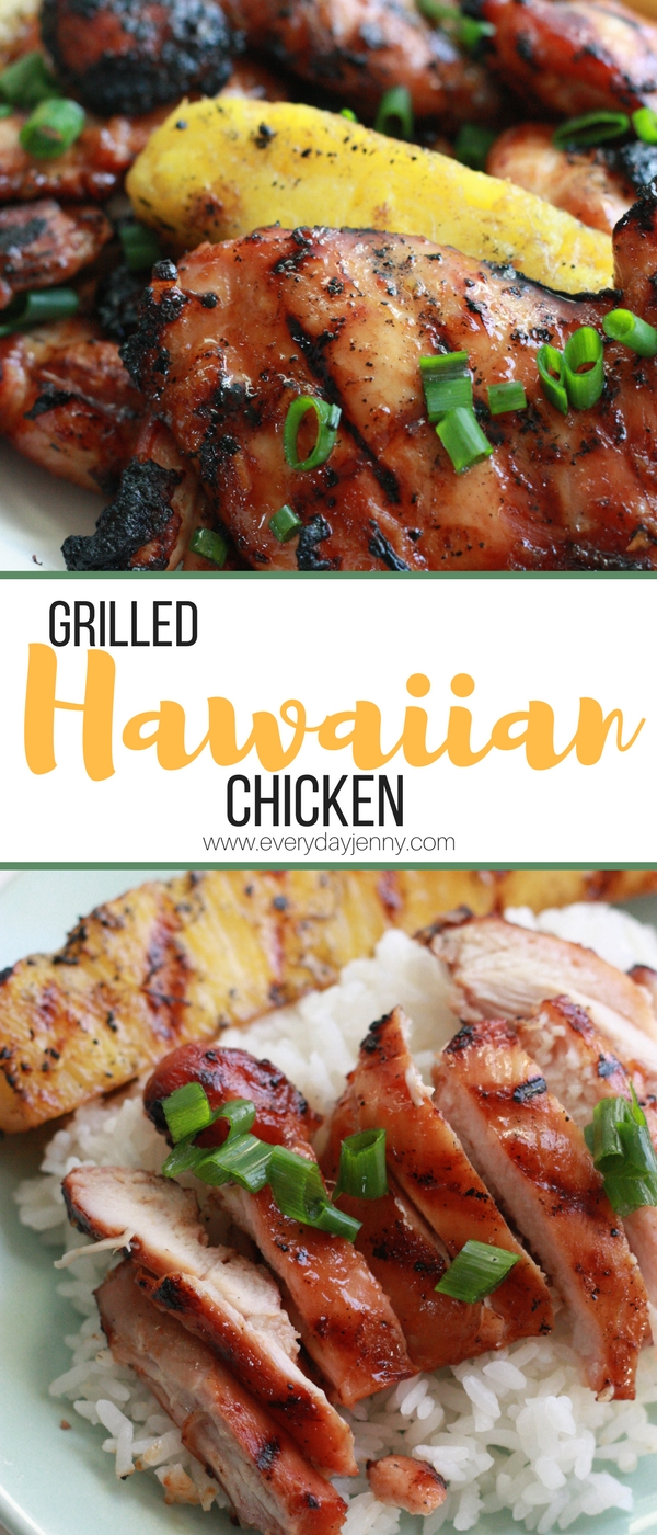 Grilled Hawaiian chicken with pineapple. A meal your whole family will enjoy. Recipe at everydayjenny.com